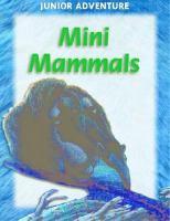 Mini Mammals