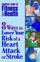 8 Ways to Lower Your Risk of Heart Attack or Stroke