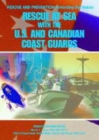 Rescue at Sea With the U.S. and Canadian Coast Guards