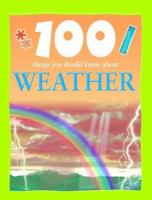 Weather (100 Things You Should Know)