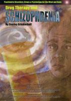 Drug Therapy and Schizophrenia