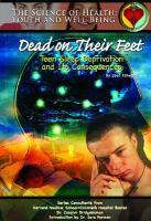 Dead on Their Feet