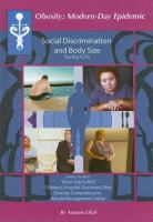 Social Discrimination and Body Size