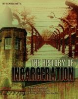 The History of Incarceration