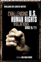 Challenging U.S. Human Rights Violations Since 9/11