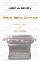 Notes for A Memoir