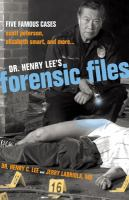 Dr. Henry Lee's Forensic Files