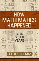 How Mathematics Happened