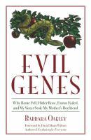 Evil Genes