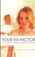 Your Ex-factor