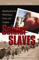 Soldier Slaves