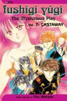 Fushigi Yugi, the Mysterious Play, Vol. 7