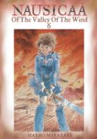 Nausicaa of the Valley of the Wind, Vol. 06