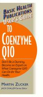 Basic Health Publications User's Guide to Coenzyme Q10