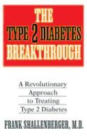 The Type 2 Diabetes Breakthrough
