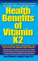 Health Benefits of Vitamin K-2