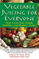 Vegetable Juicing for Everyone