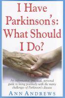 I Have Parkinson's