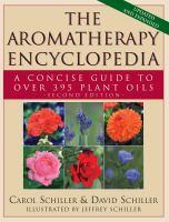 The Aromatherapy Encyclopedia