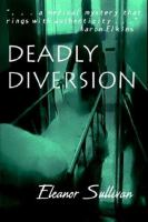 Deadly Diversion