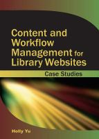Content And Workflow Management For Library Web Sites