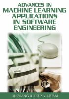 Advances in Machine Learning Applications in Software Engineering