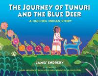 The Journey of Tunuri and the Blue Deer