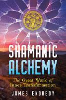 Shamanic Alchemy