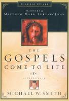 The Gospels Come to Life
