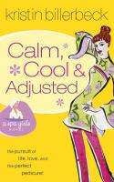 Calm, Cool, & Adjusted