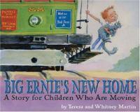 Big Ernie's New Home