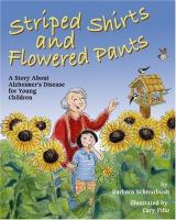 Striped Shirts and Flowered Pants