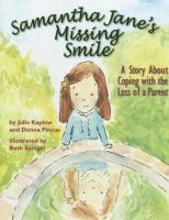 Samantha Jane's Missing Smile
