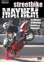 Streetbike Mayhem