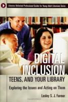 Digital Inclusion, Teens, and your Library