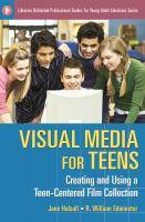 Visual Media for Teens