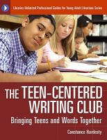 The Teen-centered Writing Club