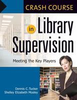 Crash Course in Library Supervision