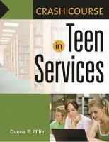 Crash Course in Teen Services
