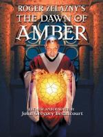 Roger Zelazny's Dawn of Amber