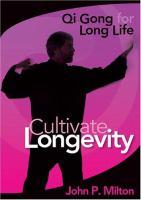 Qi Gong for Long Life