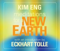 Mediations for A New Earth