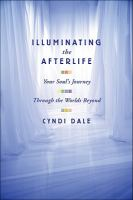 Illuminating the Afterlife