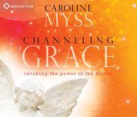Channeling Grace