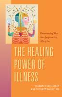 The Healing Power of Illness