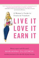 Live It, Love It, Earn It