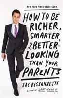 How to Be Richer, Smarter, and Better-looking Than your Parents