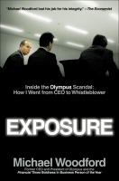 Exposure : inside the Olympus scandal : how I went from CEO to whistleblower