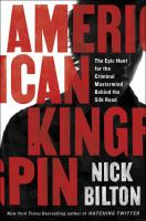 Media Cover for American Kingpin : The Epic Hunt for the Dread Pirate Roberts, Creator of the Silk Road