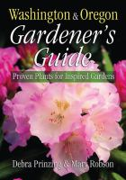 Washington & Oregon Gardener's Guide
